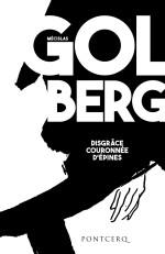 Golberg -  disgrace couronée d'épines